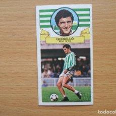 Cromos de Fútbol: BAJA GORDILLO REAL BETIS EDICIONES ESTE 1985 1986 LIGA 85 86 CROMO SIN PEGAR NUNCA PEGADO. Lote 169354800