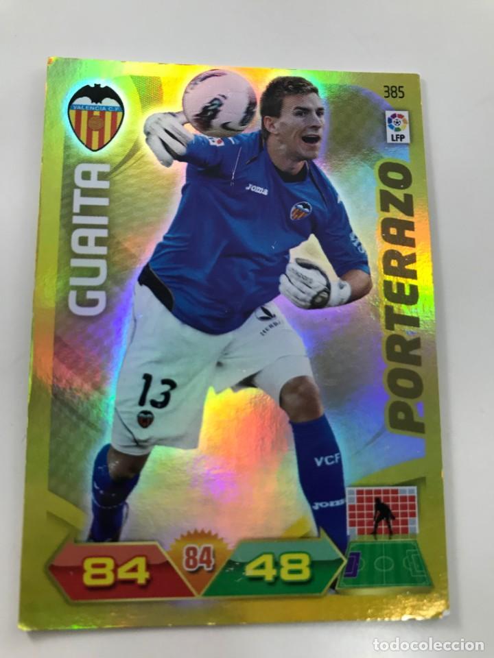 CROMO Nº385 PORTERAZO GUAITA - VALENCIA CF - ADRENALYN PANINI 2011 2012 (Coleccionismo Deportivo - Álbumes y Cromos de Deportes - Cromos de Fútbol)