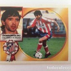 Cromos de Fútbol: LIGA 94 95 DOBROWOLSKI (CLUB ATLÉTICO DE MADRID) COLOCA NUEVO NUNCA PEGADO 1994 - 1995. Lote 169596868