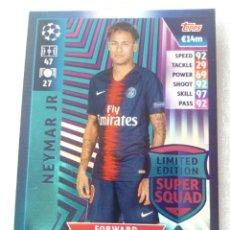 Cromos de Fútbol: LE 13 - NEYMAR PARIS CHAMPIONS 18 19 EDICIÓN LIMITADA. Lote 169801269