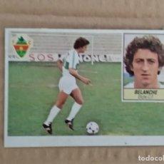 Cromos de Fútbol: BELANCHE ELCHE ESTE 84 85 1984 1985 RECUPERADO. Lote 170386976