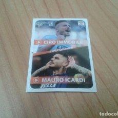 Cromos de Fútbol: CIRO INMOVILE Y MAURO ICARDI -- Nº C23 -- ESPECIAL -- 17/18 -- CALCIATORI -- PANINI -- ITALIA. Lote 171357382