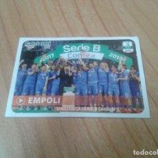 Cromos de Fútbol: EMPOLI -- Nº C25 -- ESPECIAL -- SERIE B -- 17/18 -- CALCIATORI -- PANINI -- ITALIA. Lote 171357487