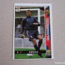 Cartes à collectionner de Football: MUNDICROMO FICHAS LIGA 98 99 Nº 4 ARNAU BARCELONA 1998 1999 NUEVO. Lote 172015905
