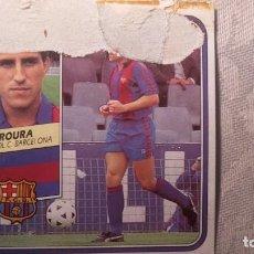 Cromos de Fútbol: CROMO FUTBOL CLUB BARCELONA ROURA LIGA 89 90 1989 1990 EDICIONES ESTE. Lote 172037224