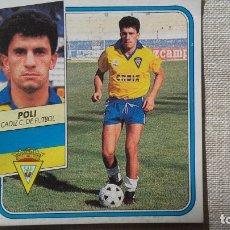 Figurine di Calcio: POLI CADIZ ESTE 89 90 CROMO FUTBOL LIGA 1989 1990. Lote 172371224