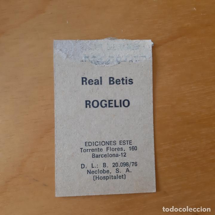 Cromos de Fútbol: EDICIONES ESTE 1976 1977 - 76 77 - REAL BETIS - ROGELIO - Foto 2 - 172904322