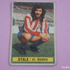 Figurine di Calcio: CROMO DE FÚTBOL AYALA DEL ATLETICO DE MADRID DESPEGADO LIGA ESTE 1974-1975/74-75. Lote 253250515