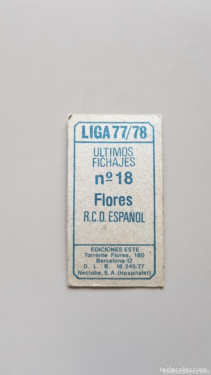 Cromos de Fútbol: CROMO SIN PEGAR LIGA ESTE 77 78 1977 1978 FICHAJE 18 FLORES ESPAÑOL - Foto 2 - 173065878