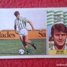 Cromos de Fútbol: CROMO DE FÚTBOL LIGA 86 87 1986 1987 REYES BETIS NUNCA PEGADO EDICIONES ESTE VER FOTO Y DESCRIPCIÓN. Lote 173386723