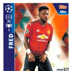 Cromos de Fútbol: TOPPS - CHAMPIONS LEAGUE 2018 / 2019 - MANCHESTER UNITED - 170 FRED. Lote 173538748