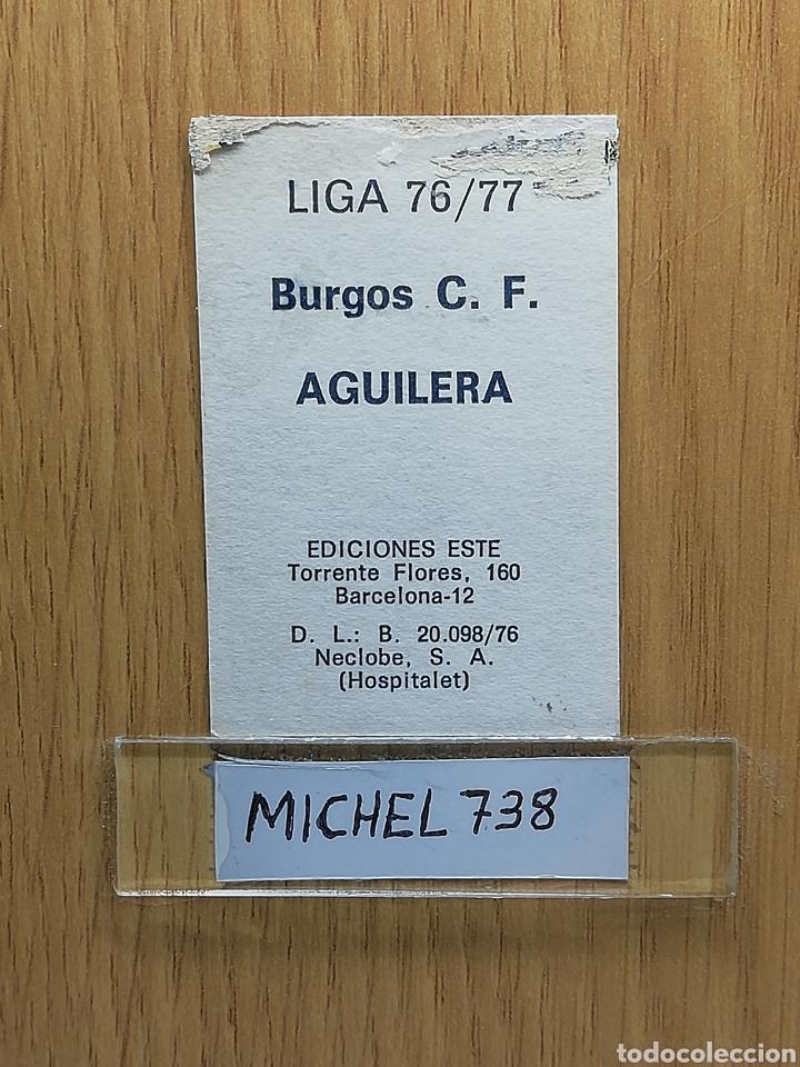 Cromos de Fútbol: Este liga 76 /77... Aguilera.. Burgos.. Recuperado... - Foto 2 - 175005635