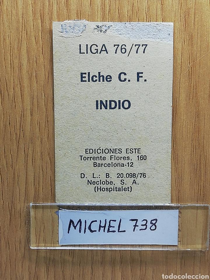 Cromos de Fútbol: Este liga 76 /77... Indio... Elche.. Recuperado... - Foto 2 - 175043618