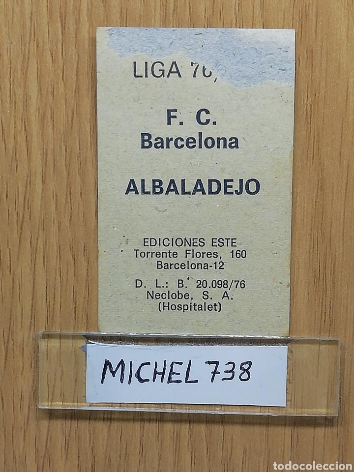 Cromos de Fútbol: Este liga 76 /77... Albadalejo... Barcelona.. Recuperado... - Foto 2 - 175070678