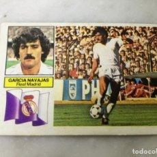 Cromos de Fútbol: GARCÍA NAVAJAS, BAJA DIFICIL REAL MADRID, EDITORIAL ESTE 82/83.. Lote 175807147