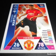 Cromos de Fútbol: 178 ANTHONY MARTIAL MANCHESTER UNITED CROMOS CARDS CHAMPIONS LEAGUE TOPPS ATTAX 18 19 2018 2019. Lote 176217083