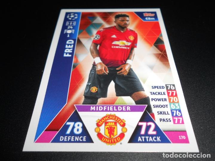 170 FRED MANCHESTER UNITED CARDS CROMOS CHAMPIONS LEAGUE TOPPS ATTAX 18 19 2018 2019 (Coleccionismo Deportivo - Álbumes y Cromos de Deportes - Cromos de Fútbol)