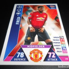 Cromos de Fútbol: 170 FRED MANCHESTER UNITED CARDS CROMOS CHAMPIONS LEAGUE TOPPS ATTAX 18 19 2018 2019. Lote 176217738