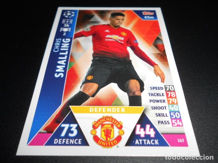 167 CHRIS SMALLING MANCHESTER UNITED CARDS CROMOS CHAMPIONS LEAGUE TOPPS ATTAX 18 19 2018 2019 (Coleccionismo Deportivo - Álbumes y Cromos de Deportes - Cromos de Fútbol)