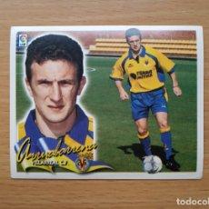 Cromos de Fútbol: COLOCA ARRUABARRENA VILLARREAL CF EDICIONES ESTE 2000 2001 LIGA 00 01 CROMO SIN PEGAR NUNCA PEGADO. Lote 176912842