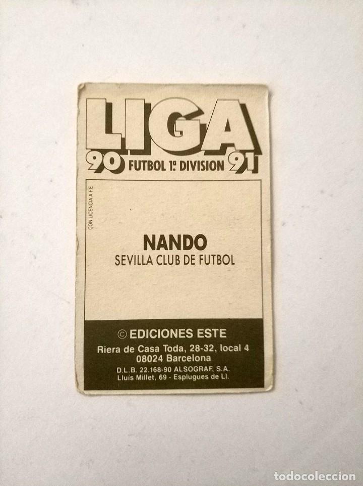Cromos de Fútbol: Cromo Nando Sevilla Baja Ediciones Este 90 - 91 Nunca pegado - Foto 2 - 178673186
