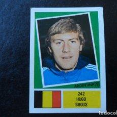Cromos de Fútbol: HUGO BROOS Nº 242 BELGICA BELGIQUE BELGIE MUNDIAL ARGENTINA 78 WORLD CUP 1978 EDITORIAL FHER. Lote 180166222