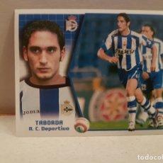 Cromos de Fútbol: CROMO FUTBOL LIGA 2005 2006 EDICCIONES ESTE DEPORTIVO TABORDA COLOCA. Lote 180280537