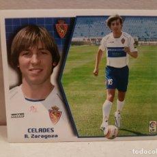 Cromos de Fútbol: CROMO FUTBOL LIGA 2005 2006 EDICCIONES ESTE ZARAGOZA CELADES COLOCA. Lote 180280878