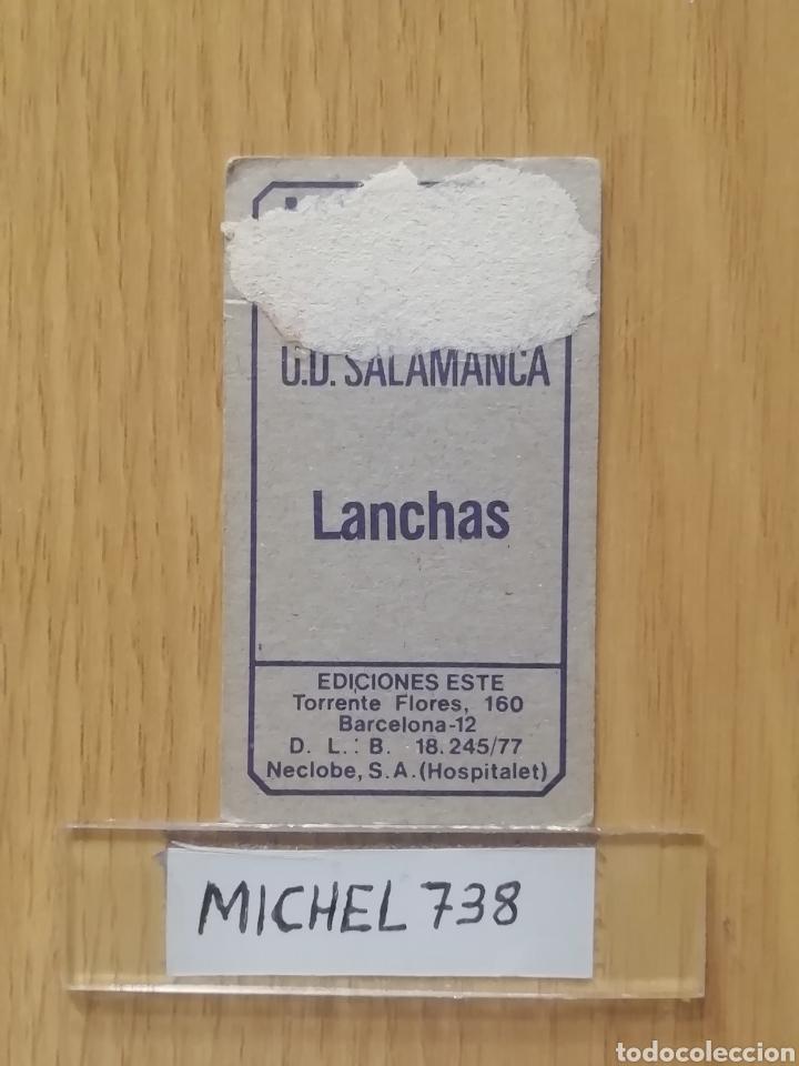 Cromos de Fútbol: Este liga 77/78..Lanchas..Salamanca.. Recuperado... - Foto 2 - 180496655