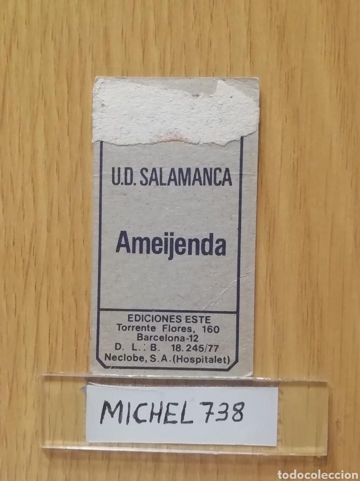 Cromos de Fútbol: Este liga 77/78..Ameijenda... Salamanca.. Recuperado... - Foto 2 - 180497371