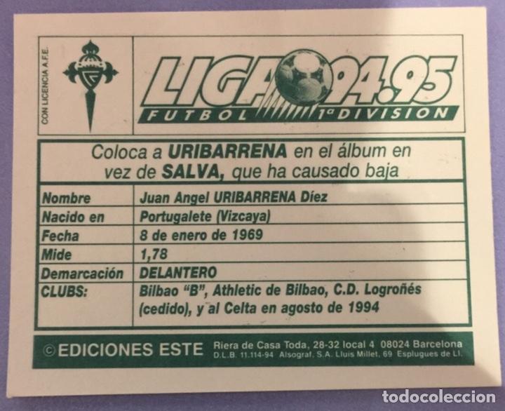 Cromos de Fútbol: Liga este 94-95. Uribarrena (celta de Vigo). Nunca pegado. Cromo coloca - Foto 2 - 181351333