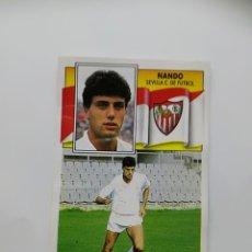 Cromos de Fútbol: NANDO, BAJA SEVILLA CF, EDITORIAL ESTE 90/91, DESPEGADO. Lote 181511768