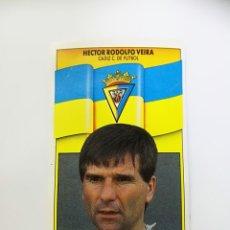 Cromos de Fútbol: HECTOR RODOLFO VEIRA, BAJA CÁDIZ CF, EDITORIAL ESTE 90/91, DESPEGADO. Lote 181516367