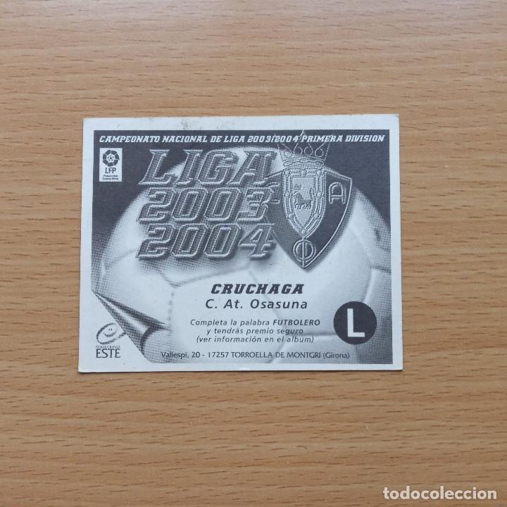 Cromos de Fútbol: CRUCHAGA C AT OSASUNA EDICIONES ESTE 2003 2004 LIGA 03 04 SIN PEGAR NUNCA PEGADO - Foto 2 - 182644602