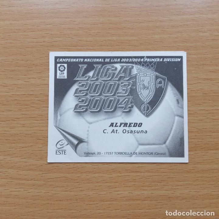Cromos de Fútbol: ALFREDO C AT OSASUNA EDICIONES ESTE 2003 2004 LIGA 03 04 SIN PEGAR NUNCA PEGADO - Foto 2 - 182644895