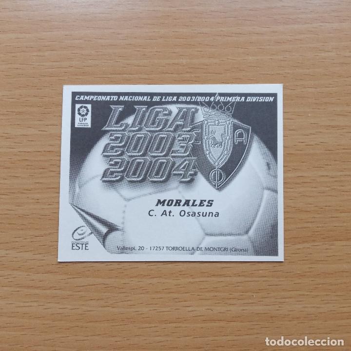 Cromos de Fútbol: MORALES C AT OSASUNA EDICIONES ESTE 2003 2004 LIGA 03 04 SIN PEGAR NUNCA PEGADO - Foto 2 - 182645065