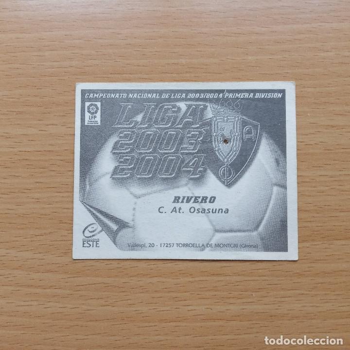 Cromos de Fútbol: RIVERO C AT OSASUNA EDICIONES ESTE 2003 2004 LIGA 03 04 SIN PEGAR NUNCA PEGADO - Foto 2 - 182645276