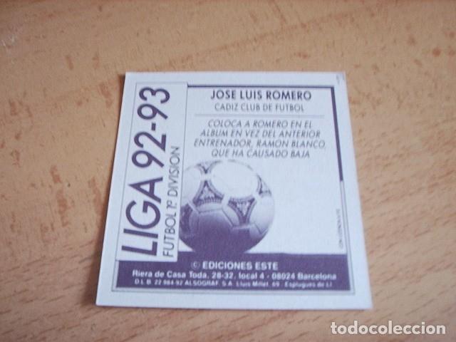 Cromos de Fútbol: ESTE 92-93 COLOCA JOSE LUIS ROMERO NUEVO SIN PEGAR - Foto 2 - 182717295