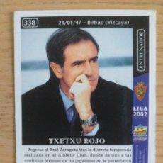 Cromos de Fútbol: FÚTBOL CROMO Nº 338 (CORREGIDO) TXETXU ROJO REAL ZARAGOZA MUNDICROMO 2001 2002 01-02. Lote 183395453
