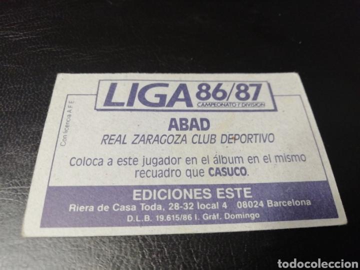 Cromos de Fútbol: Este liga 86 /87... COLOCA... Abad.. Real Zaragoza.. Nunca pegado... - Foto 2 - 183777118