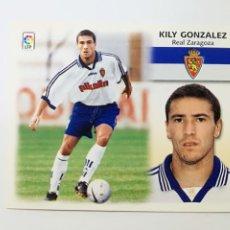 Cromos de Fútbol: KILY GONZÁLEZ, BAJA REAL ZARAGOZA, EDITORIAL ESTE 99/00, NUNCA PEGADO.. Lote 183826801