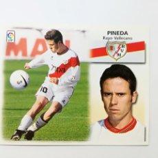 Cromos de Fútbol: PINEDA, BAJA RAYO VALLECANO, EDITORIAL ESTE 99/00, NUNCA PEGADO. Lote 183827128
