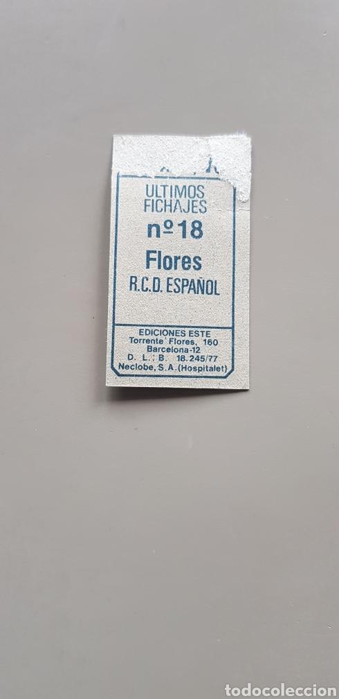 Cromos de Fútbol: CROMO DIFICIL FICHAJE 18 FLORES LIGA ESTE 77 78 1977 1978 ESPAÑOL - Foto 2 - 184192452