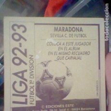 Cromos de Fútbol: MARADONA SEVILLA COLOCA 19 92 93 1992 ESTE RECUPERADO VER FOTO DORSO . Lote 184351126