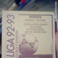 Cromos de Fútbol: MENDIETA VALENCIA COLOCA 92 93 1992 ESTE RECUPERADO VER FOTO DORSO . Lote 184351256