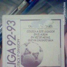 Cromos de Fútbol: QUINO CADIZ COLOCA 92 93 1992 ESTE RECUPERADO VER FOTO DORSO . Lote 184351302