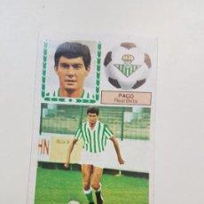 Cromos de Fútbol: SUBASTA INICIAL 1 CENTIMO PACO BETIS FICHAJE ESTE 83 84 DESPEGADO VER FOTOS. Lote 191120816