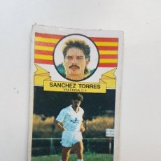 Cromos de Fútbol: SUBASTA INICIAL 1 CENTIMO SÁNCHEZ TORRES VALENCIA COLOCA ESTE 85 86 DESPEGADO VER FOTOS. Lote 191121798
