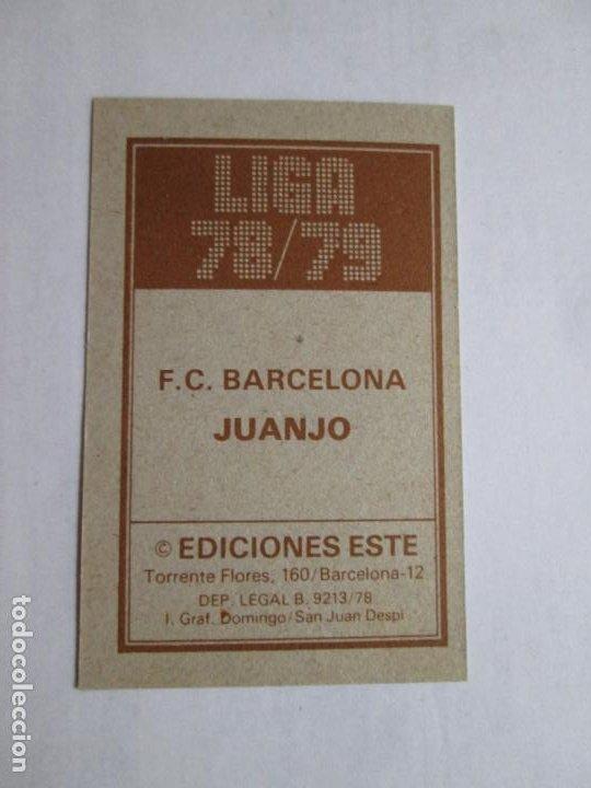 Cromos de Fútbol: JUANJO BARCELONA 78 79 EDICIONES ESTE LIGA 1978 1979 NUNCA PEGADO - Foto 2 - 191332745