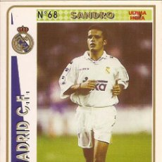 Cartes à collectionner de Football: 1994-1995 - 68 SANDRO (ULTIMA HORA) - REAL MADRID - MUNDICROMO - 23. Lote 191410440